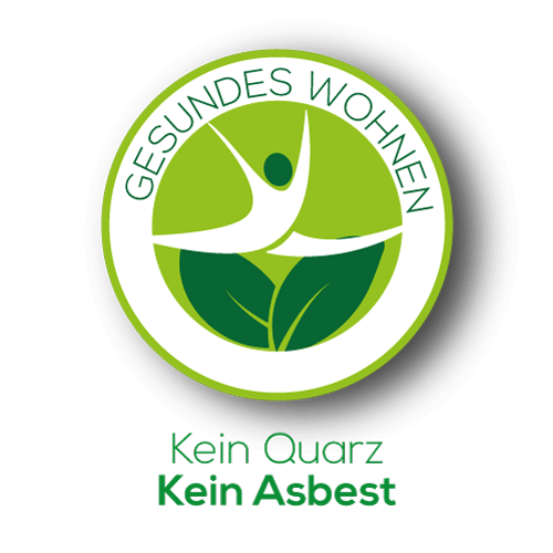 Gesundes Wohnen - Kein Quarz, Kein Asbest - Siegel