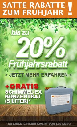 20% Frühjahrsrabatt und gratis Schimmel-Ex
